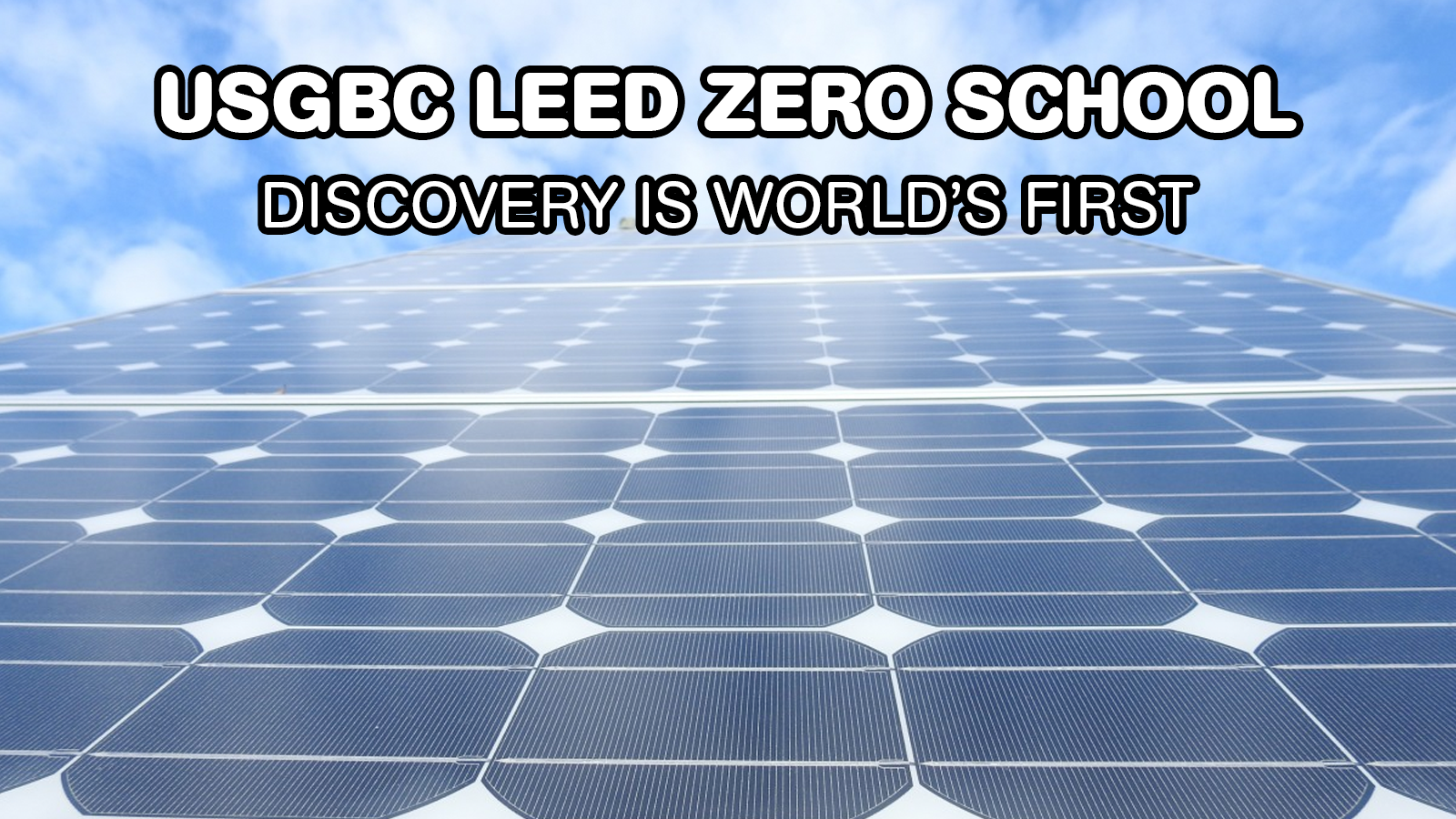 First-Ever LEED Zero School