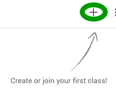 "The ""create or join class"" button in Google Classroom."