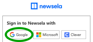 "An illustration graphic with the words ""Sign into Newsela with:"" and a green circle around ""Google."""