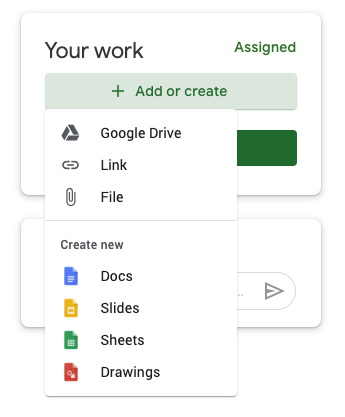 An image of the Google Classroom assignment interface, showing under Your Work the Add or create button.