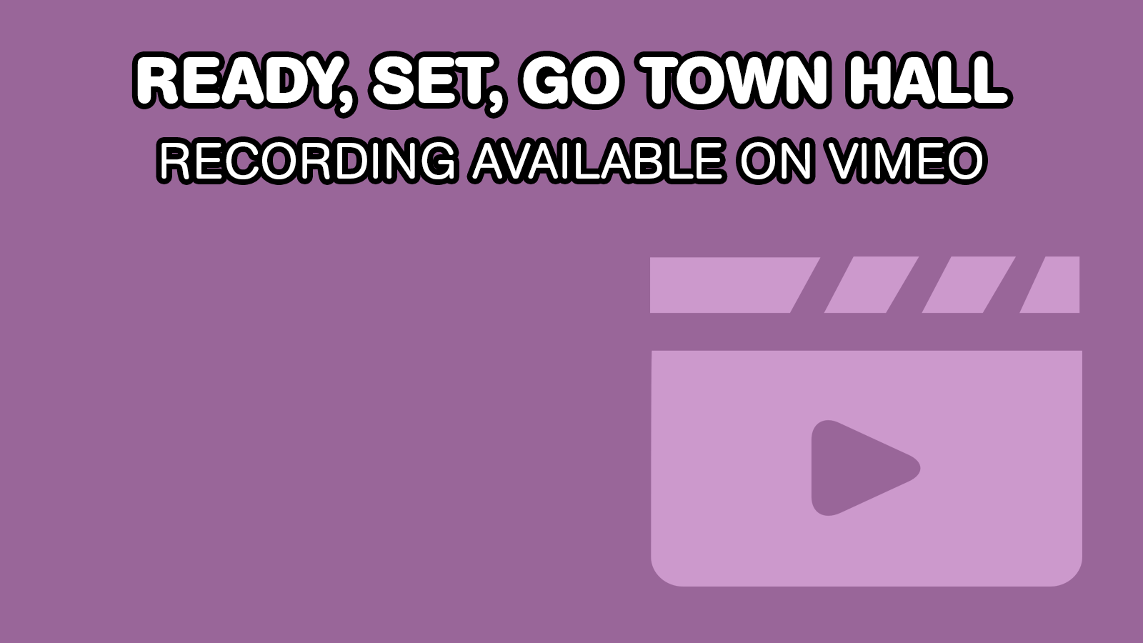 Town Hall Recording Available